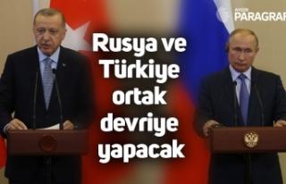 Rusya ve Türkiye ortak devriye yapacak