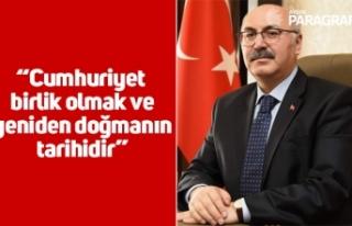 """Vali Köşger; """"Cumhuriyet birlik olmak ve yeniden..."""