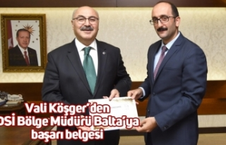 Vali Köşger'den DSİ Bölge Müdürü Balta'ya...