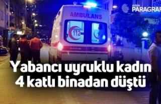 Yabancı uyruklu kadın 4 katlı binadan düştü