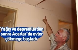 Yağış ve depremlerden sonra Acarlar'da evler...