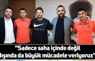 """Abbasoğlu; """"Sadece saha içinde değil dışında..."""