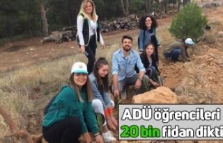 ADÜ öğrencileri 20 bin fidan dikti