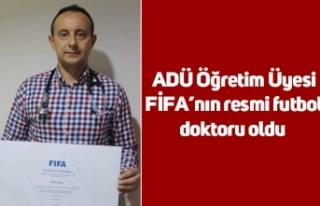 ADÜ Öğretim Üyesi FİFA'nın resmi futbol doktoru...