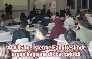 ADÜ Söke İşletme Fakültesi'nde organ bağışına...