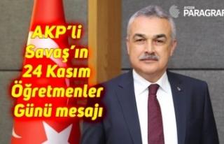 AKP'li Savaş'ın 24 Kasım Öğretmenler Günü...