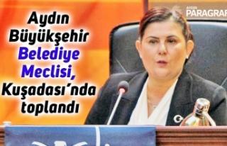 Aydın Büyükşehir Belediye Meclisi, Kuşadası'nda...