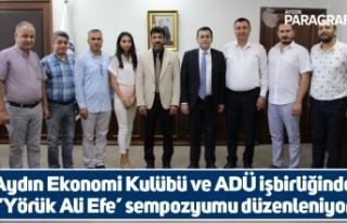 Aydın Ekonomi Kulübü ve ADÜ işbirliğinde 'Yörük...