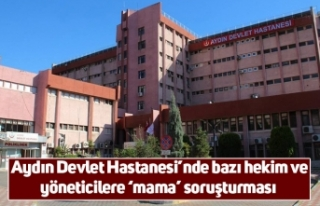 Aydın Devlet Hastanesi'nde bazı hekim ve yöneticilere...