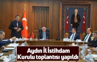 Aydın İl İstihdam Kurulu toplantısı yapıldı