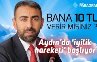 Aydın'da 'iyilik hareketi' başlıyor