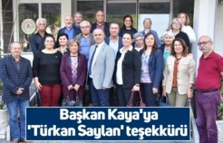 Başkan Kaya'ya 'Türkan Saylan' teşekkürü