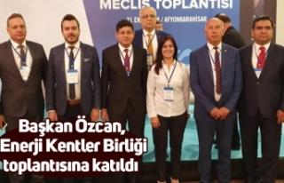 Başkan Özcan, Enerji Kentler Birliği toplantısına...