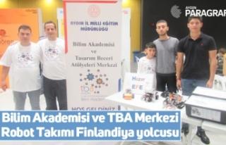 Bilim Akademisi ve TBA Merkezi Robot Takımı Finlandiya...