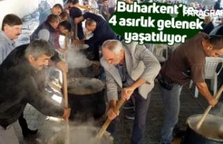 Buharkent'te 4 asırlık gelenek yaşatılıyor