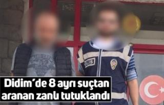 Didim'de 8 ayrı suçtan aranan zanlı tutuklandı