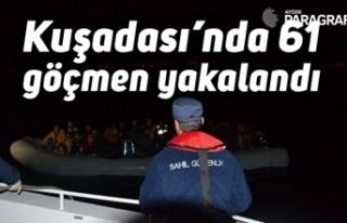 Kuşadası'nda 61 göçmen yakalandı