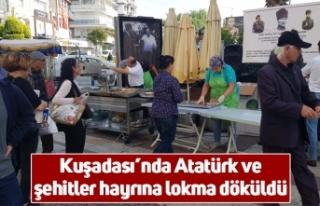 Kuşadası'nda Atatürk ve şehitler hayrına lokma...