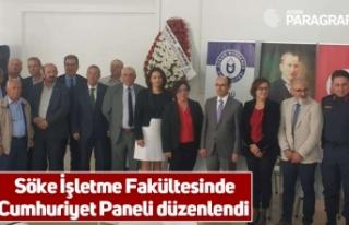 Söke İşletme Fakültesinde Cumhuriyet Paneli düzenlendi