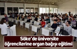 Söke'de üniversite öğrencilerine organ bağışı...