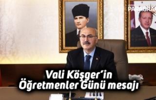Vali Köşger'in Öğretmenler Günü mesajı