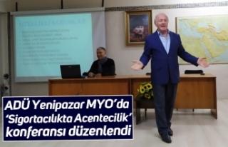 ADÜ Yenipazar MYO'da 'Sigortacılıkta Acentecilik'...