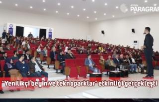 ADÜ'de 'Yenilikçi beyin ve teknoparklar' etkinliği...