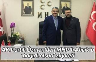 AK Partili Özmen'den MHP'li Alıcık'a 'hayırlı...