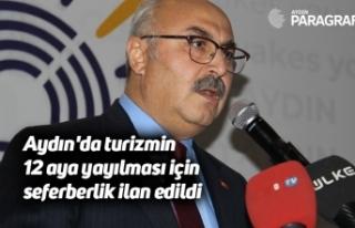 Aydın'da turizmin 12 aya yayılması için seferberlik...