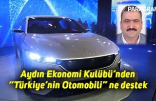 """Aydın Ekonomi Kulübü'nden """"Türkiye'nin Otomobili""""..."""