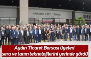 Aydın Ticaret Borsası üyeleri sera ve tarım teknolojilerini...