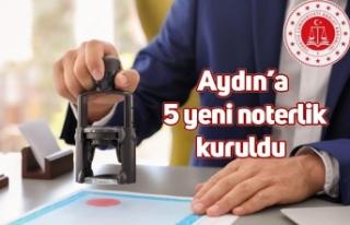 Aydın'a 5 yeni noterlik kuruldu