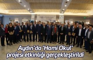 Aydın'da 'Hami Okul' projesi etkinliği...