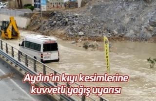 Aydın'ın kıyı kesimlerine kuvvetli yağış...