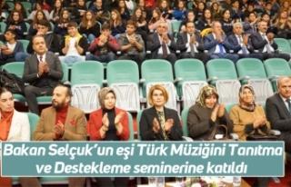 Bakan Selçuk'un eşi Türk Müziğini Tanıtma...
