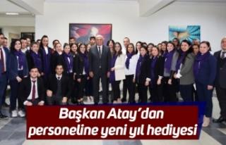 Başkan Atay'dan personeline yeni yıl hediyesi