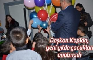 Başkan Kaplan, yeni yılda çocukları unutmadı