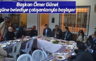 Başkan Ömer Günel güne belediye çalışanlarıyla...