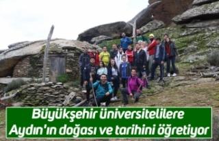Büyükşehir üniversitelilere Aydın'ın doğası...