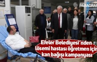 Efeler Belediyesi'nden lösemi hastası öğretmen...