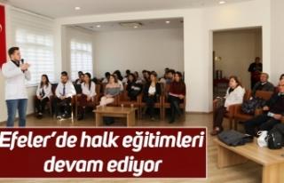 Efeler'de halk eğitimleri devam ediyor