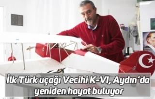 İlk Türk uçağı Vecihi K-VI, Aydın'da yeniden...