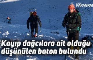 Kayıp dağcılara ait olduğu düşünülen baton...