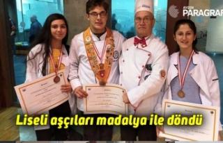 Liseli aşçıları madalya ile döndü