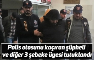Polis otosunu kaçıran şüpheli ve diğer 3 şebeke...
