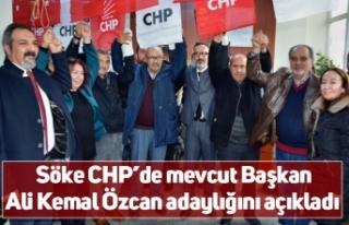 Söke CHP'de mevcut Başkan Ali Kemal Özcan adaylığını...
