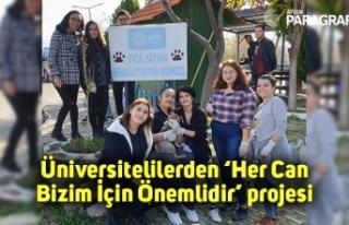 Üniversitelilerden 'Her Can Bizim İçin Önemlidir'...