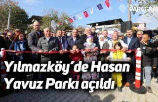 Yılmazköy'de Hasan Yavuz Parkı açıldı