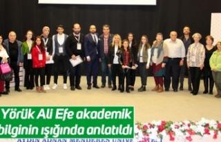 Yörük Ali Efe akademik bilginin ışığında anlatıldı