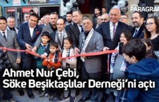 Ahmet Nur Çebi, Söke Beşiktaşlılar Derneği'ni...